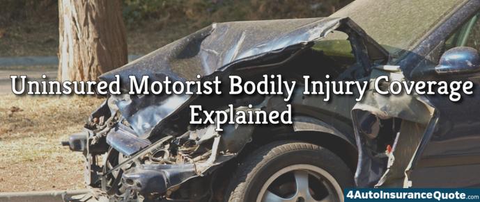uninsured motorist bodily injury coverage