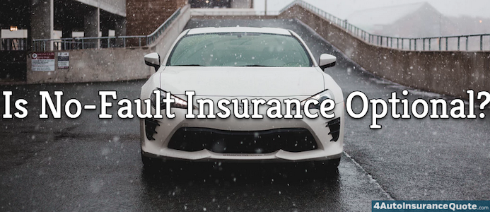 is no-fault insurance optional?