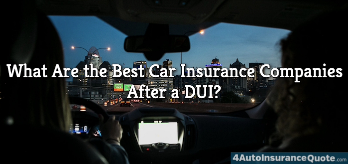 best car insurance companies after DUI or DWI