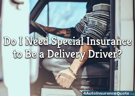 special delivery driver car insurance