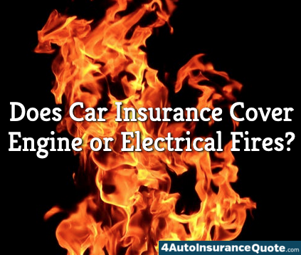 car insurance engine electrical fires