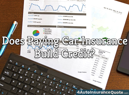 Does Paying Car Insurance Build Credit?