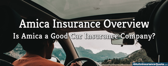 is amica a good auto insurance company?