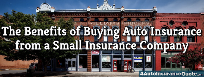 What are the benefits of buying insurance from a small insurance company?
