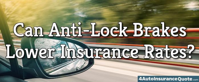 anti-lock brake car insurance discount