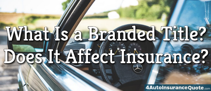branded title auto insurance