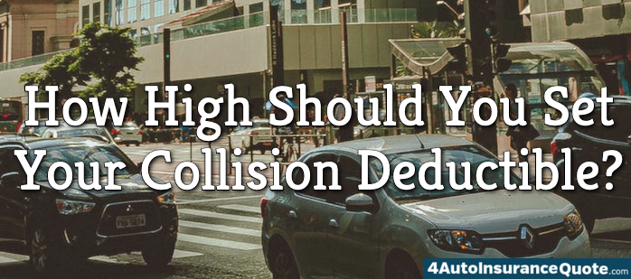 how high should you set your collision deductible