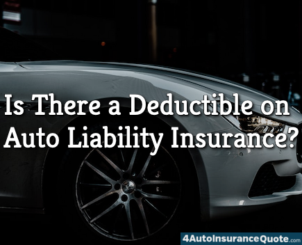 deductible on liability insurance