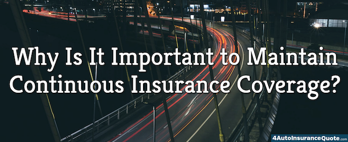 important to maintain continuous coverage