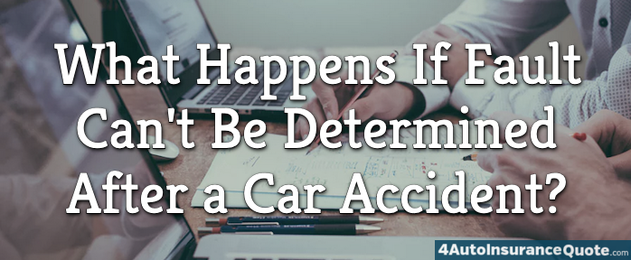 What Happens If Fault Can't Be Determined After a Car Accident?