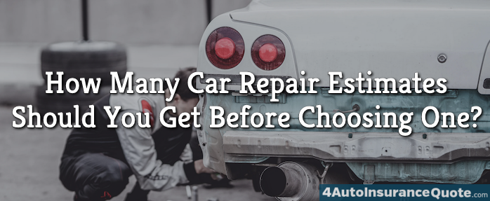 How Many Car Repair Estimates Should You Get Before Choosing One?