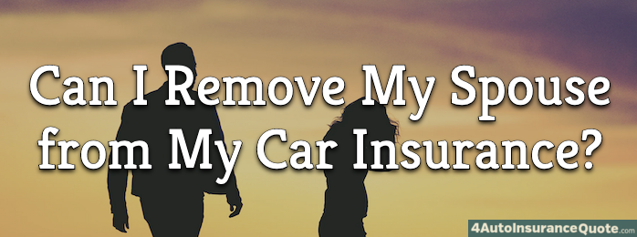 remove spouse from car insurance