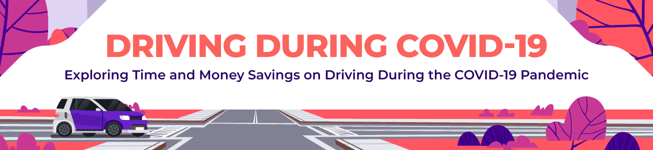 Driving During COVID - money and time savings