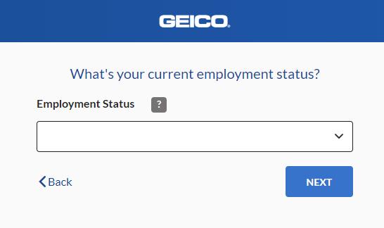 Geico Auto Insurance Quote - Employment Status
