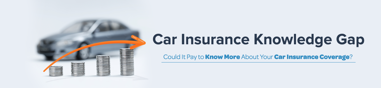 Car Insurance Knowledge Gap: Could it Pay to Know More About Your Car Insurance?