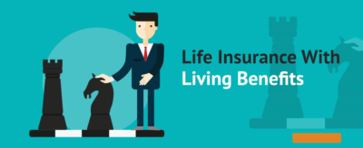 life insurance with living benefits
