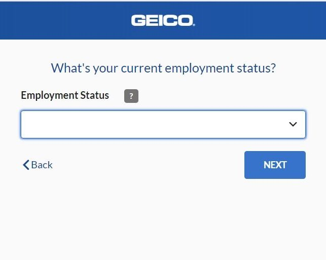 Geico quote current employment status