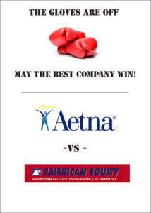 Aetna vs. American Equity Investment Life Insurance