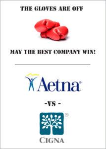 Aetna vs CIGNA