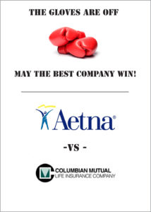 Aetna vs. Columbian Mutual Life Insurance