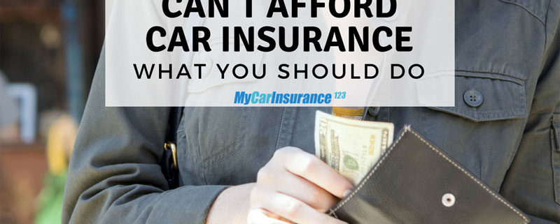 Can't Afford Car Insurance