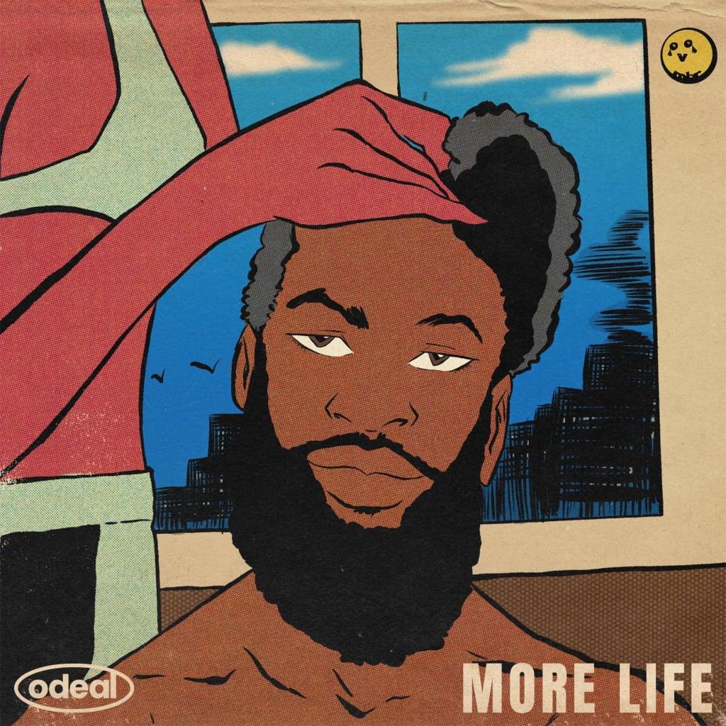 Odeal - 'More Life' artwork.