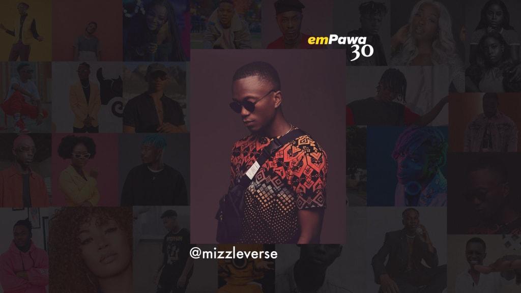 Mizzle is one of Mr. Eazi's Empawa class of 30