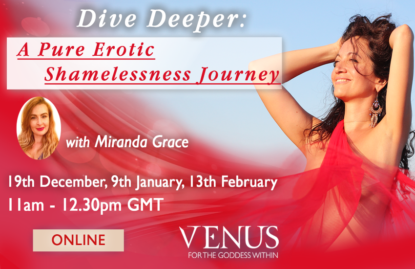 Dive Deeper: a Pure Erotic Shamelessness Journey