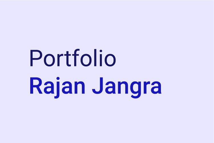 Portfolio of Rajan Jangra, Product Designer from Toronto.