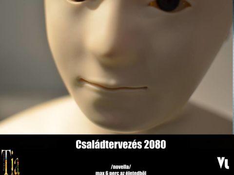 Varga Lóránt - Családtervezés 2080 | ClimeNews - Hírportál