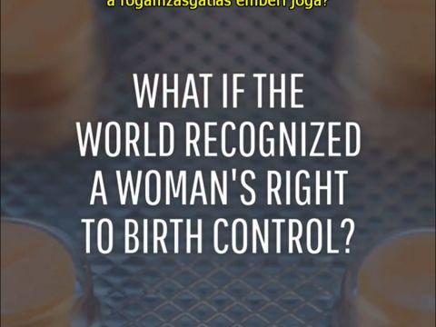 Mi lenne, ha a fogamzásgátlók ingyenesek lennének mindenhol? | ClimeNews - Hírportál