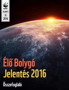 Élő Bolygó Jelentés 2016 pdf dokumentum - ClimeNews