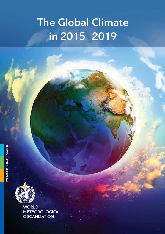 Globális éghajlati értékelő 2015–2019: gyorsuló éghajlatváltozás | ClimeNews