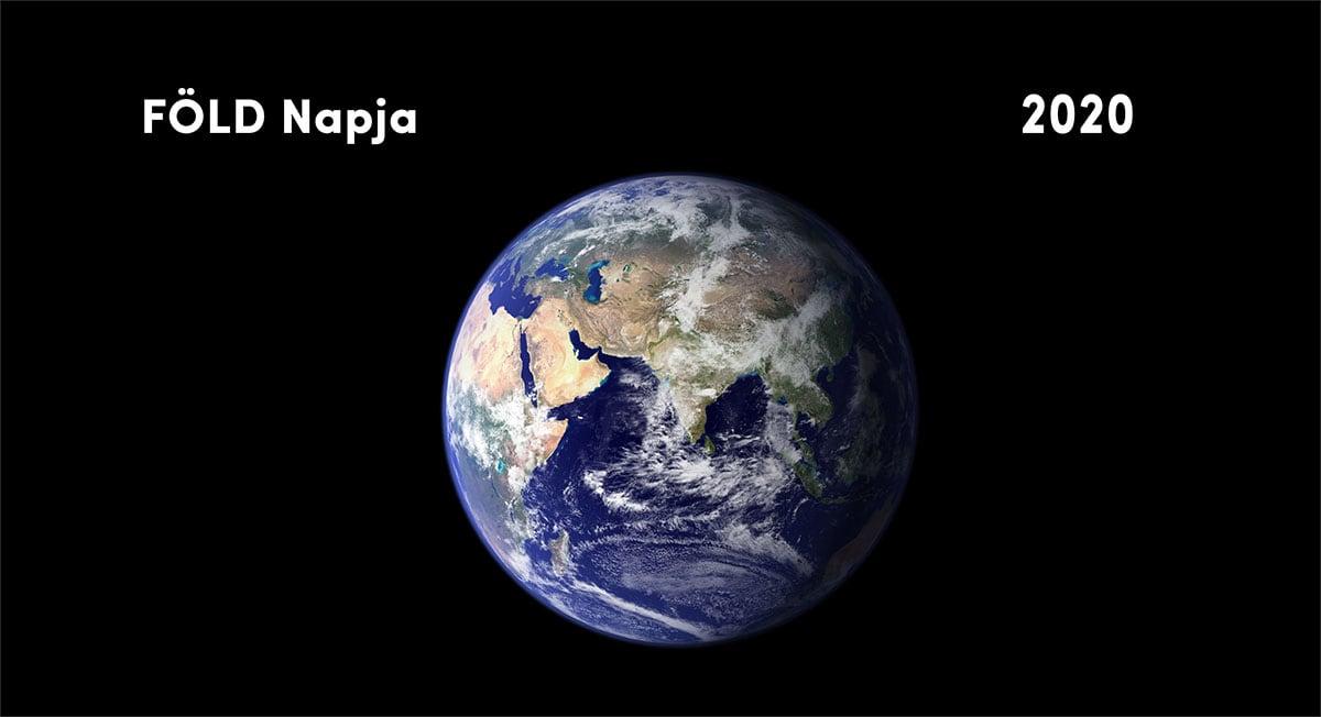 Föld Napja 2020 - frissített   ClimeNews - Hírportál