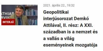 Geopolitikai interjúsorozat Demkó Attilával, II. rész: A XXI. században is a nemzet és a vallás a világ eseményeinek mozgatója