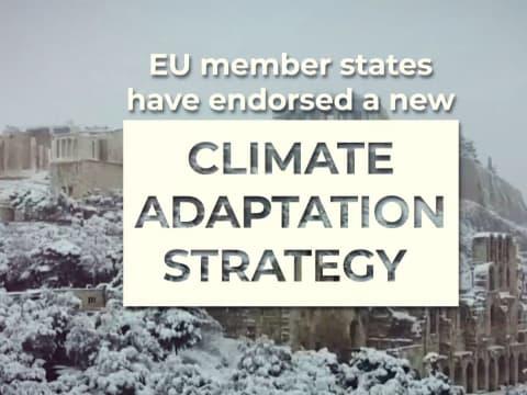 Új uniós stratégia az éghajlatváltozás hatásaihoz | ClimeNews