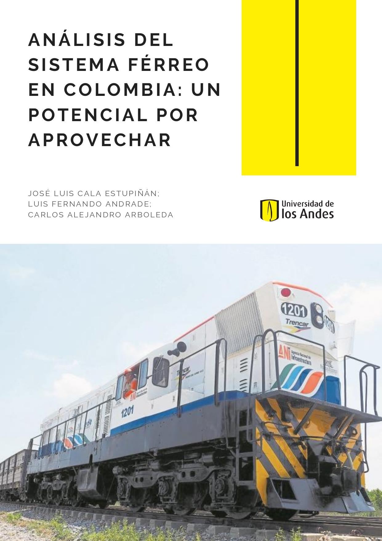 Análisis del sistema férreo en Colombia: un potencial para aprovechar