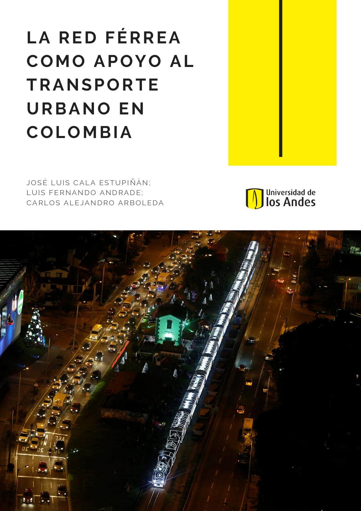 La red férrea como apoyo al transporte urbano en Colombia