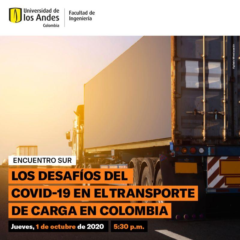 'Los desafíos del Covid-19 en el transporte de carga en Colombia'