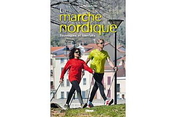 Livre : La marche nordique: Technique et bienfaits