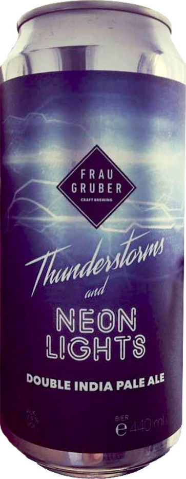 FrauGruber Thunderstorms and Neon Lights