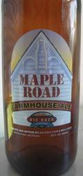 Big Rock Chop House Maple Road Farmhouse Ale