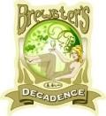 Brewster's Decadence