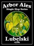 Arbor Single Hop Lubelski