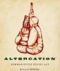Destihl Altercation