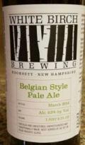 White Birch Belgian Style Pale Ale