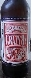 Phillips Crazy 8s Annu-Ale (8th Anniversary)