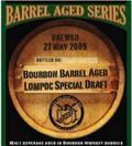Lompoc Special Draft (LSD) - Bourbon Barrel Aged