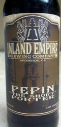 Inland Empire Pepin The Short Porter