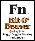 Foggy Noggin Bit O'Beaver